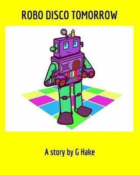 Robo Disco Tomorrow