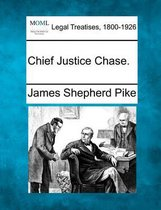 Chief Justice Chase.