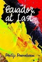Ecuador, at Last