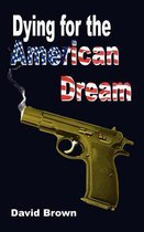 Dying for the American Dream