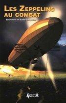 Boek cover Zeppelins Au Combat 1914-1918 van von Buttlar-Brandenfels Horst