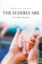 The Elderly Are