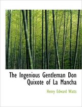 The Ingenious Gentleman Don Quixote of La Mancha, Volume II of IV