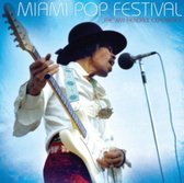 Hendrix Jimi The Experience - Miami Pop Festival