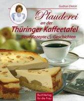 Plauderei an der Thüringer Kaffeetafel