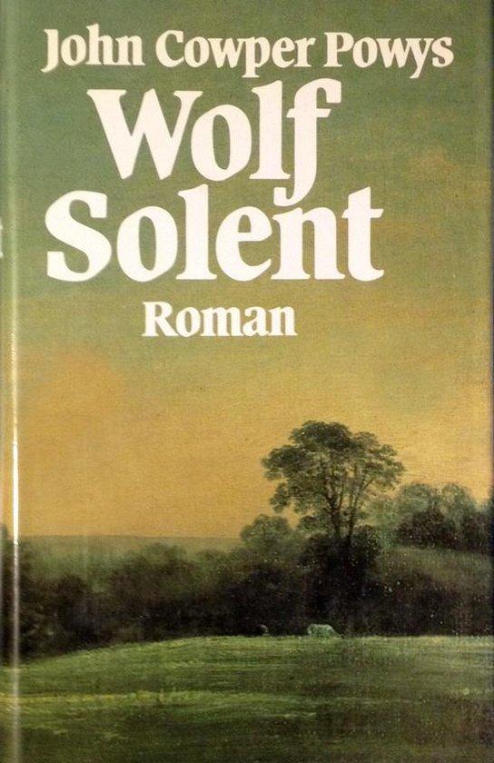 Wolf Solent - John Cowper Powys |