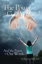 Boek cover The Power of Gods Word and the Power of Our Words van Billy Zeek