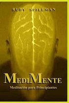 Medimente (Meditaci n Para Principiantes)