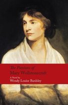 The Passions of Mary Wollstonecraft