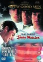Tom Cruise - 3 Great Movies -                                                       A Few Good Men + Jerry Maguire + Born on the 4th of July