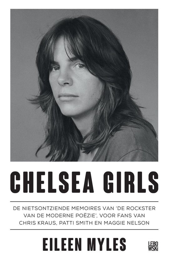 Chelsea girls - Eileen Myles |