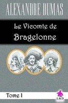 Le Vicomte de Bragelonne (Tome I)