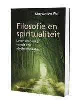 Filosofie en spiritualiteit. Leven en denken vanuit een ideële inspiratie
