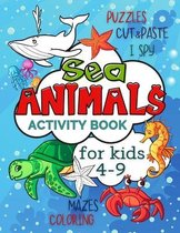 Sea Animals Activity Book for Kids 4-9