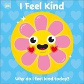 I Feel Kind