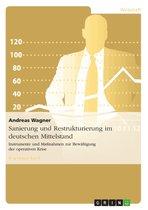 Sanierung und Restrukturierung im deutschen Mittelstand