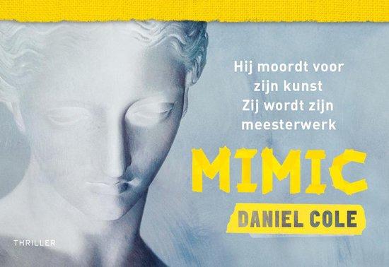 Boek cover Mimic van Daniel Cole (Paperback)