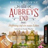 Omslag Hoffnung auf ein neues Leben - Aubreys End, Folge 1 (Ungekürzt)