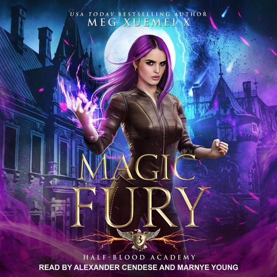 Boek cover Half-Blood Academy 3: Magic Fury van Meg Xuemei X (Onbekend)