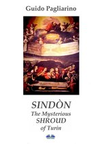 Sindòn The Mysterious Shroud Of Turin