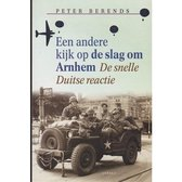Een andere kijk op de slag om Arnhem