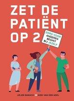 Zet de patiënt op 2