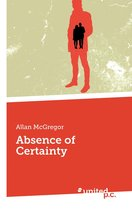 Absence of Certainty