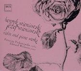 Wieniawski Henryk & Jozef: Violin & Piano Works