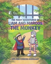 The Many Adventures of Liam and Marcos the Monkey