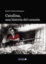 Catalina, una historia del corazon