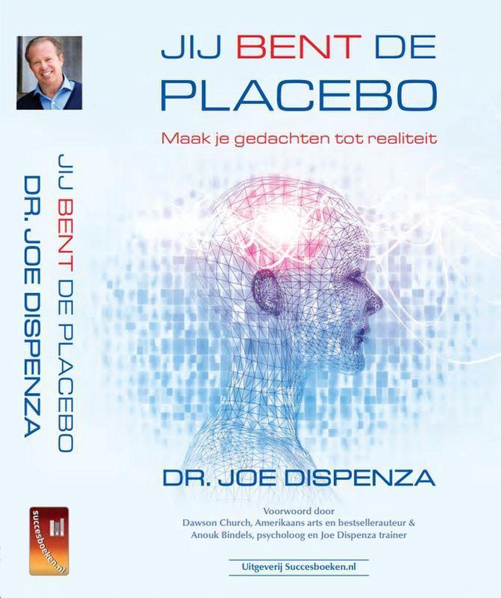 Jij Bent De Placebo - Boek
