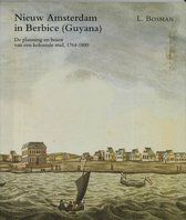 Zeven Provincien reeks 9 -   Nieuw Amsterdam in Berbice (Guyana)