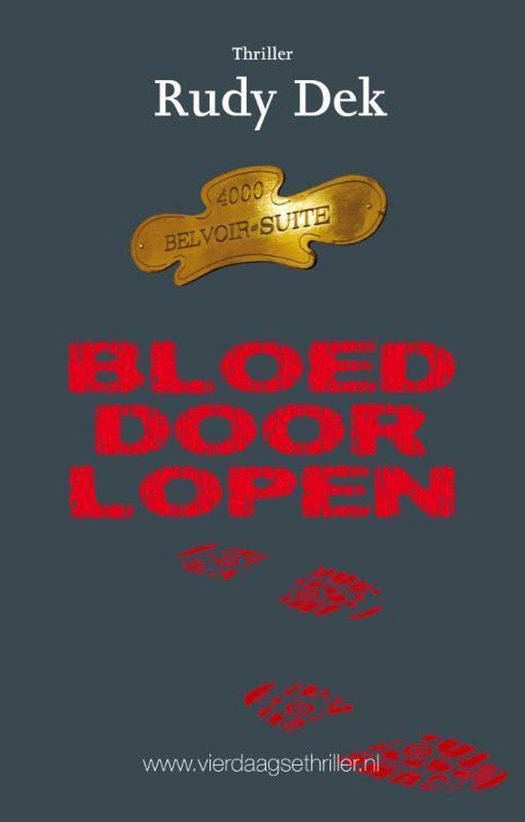 Thrillers rondom de Vierdaagse 7 - Bloed door lopen