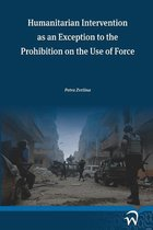 Humanitarian Intervention as an Exception to the Prohibition on the Use of Force