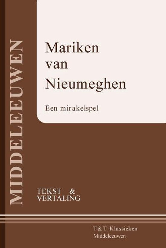 T&T Klassieken  -   Mariken van Nieumeghen