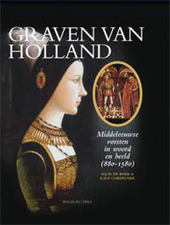 Boek cover Graven van Holland van D.E.H. de Boer (Hardcover)