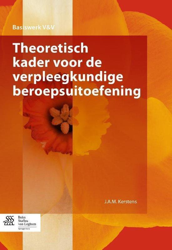 Boek cover Theoretisch Kader Voor de Verpleegkundige Beroepsuitoefening van H I De Graaf - Waar (Paperback)