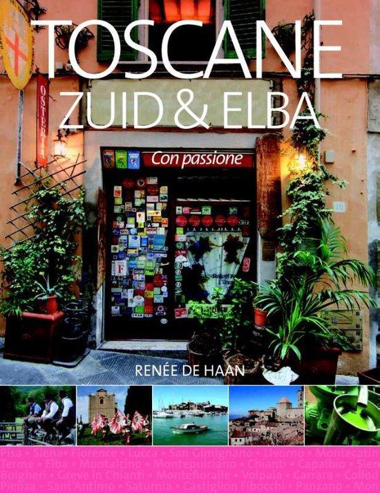 Boek cover Toscane Zuid & Elba van Renée de Haan (Paperback)