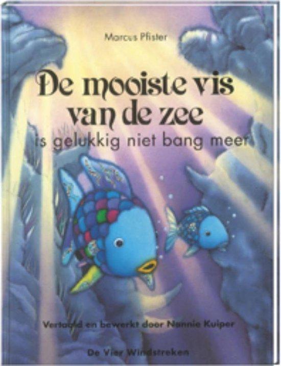 Boek cover De mooiste vis van de zee  -   De mooiste vis van de zee is gelukkig niet bang meer van Marcus Pfister (Hardcover)