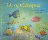 Boek cover O, O, Octopus! van Elle van Lieshout (Hardcover)