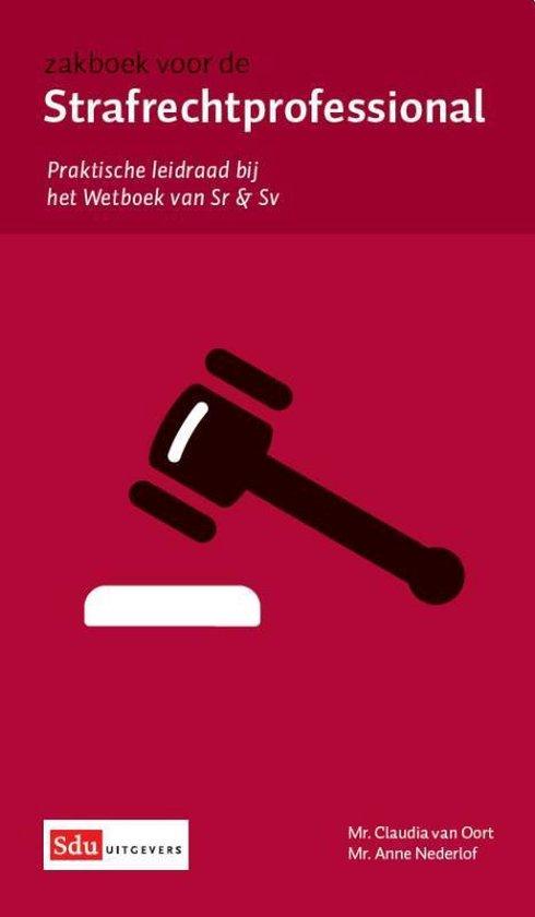 Boek cover Zakboek voor de strafrechtprofessional van Claudia van Oort (Paperback)
