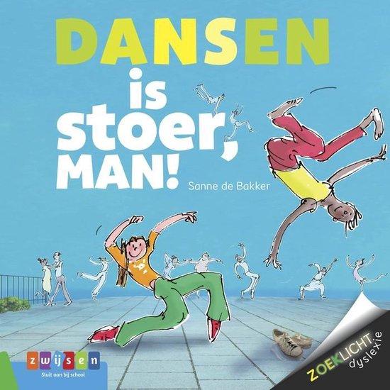 Zoeklicht dyslexie  -   Dansen is stoer, man!