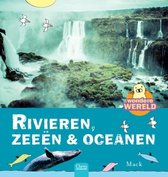 Wondere wereld  -   Rivieren, zeeën & oceanen