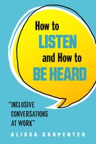 Omslag How to Listen and How to Be Heard