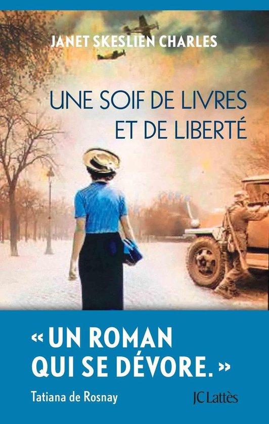 Boek cover Une soif de livres et de liberté van Janet Skeslien Charles (Onbekend)
