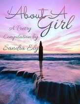 Omslag About A Girl: A Poetry Compilation