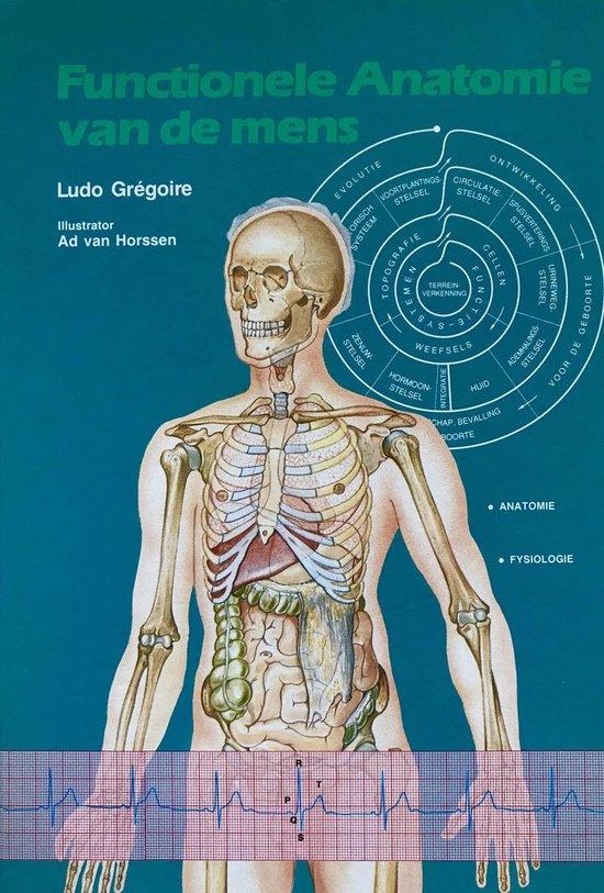 Functionele anatomie van de mens - Ludo Gregoire  