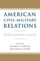 American Civil-Military Relations