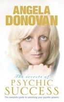 The Secrets of Psychic Success