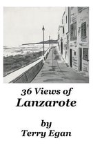 36 Views of Lanzarote